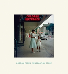 Gordon Parks: Segregation Story
