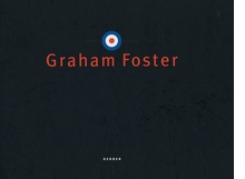 Graham Foster: Out There Hiding Everywhere