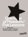 Grammar of Freedom/Five Lessons