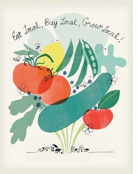"<p>The poster featured here is ""Eat Local, Buy Local, Grow Local!"" by Christopher Silas Neal. It is reproduced from <a href=""9781935202240.html"">Green Patriot Posters</a>."