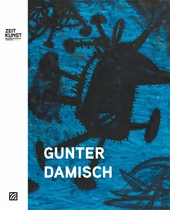 Gunter Damisch: Fields, Worlds (and Beyond)