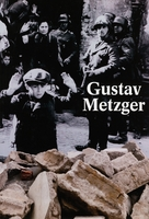 Gustav Metzger: Historic Photographs
