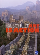 Ha Schult: Art Is Action