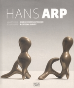 Hans Arp: Sculptures