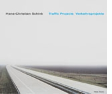 Hans-Christian Schink: Traffic Projects