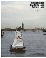 Hans Schabus: The Last Land