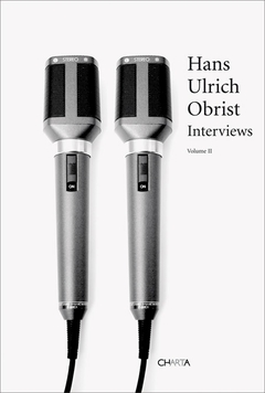 Hans Ulrich Obrist: Interviews, Volume 2