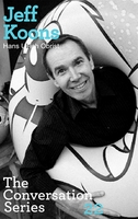 Hans Ulrich Obrist & Jeff Koons: The Conversation Series