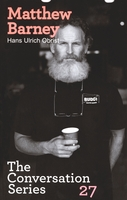 Hans Ulrich Obrist & Matthew Barney: The Conversation Series