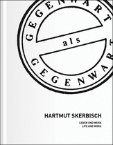 Hartmut Skerbisch: Life and Work