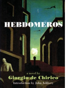 Hebdomeros & Other Writngs