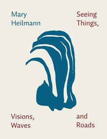 Heilmann: Seeing Things