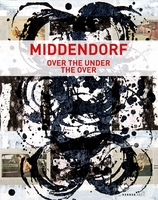 Helmut Middendorf: Over The Under The Over