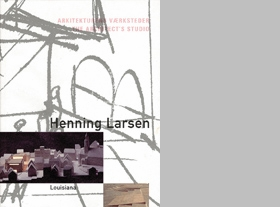 Henning Larsen: The Architect's Studio