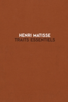 Henri Matisse: Traits Essentiels