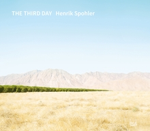 Henrik Spohler: The Third Day