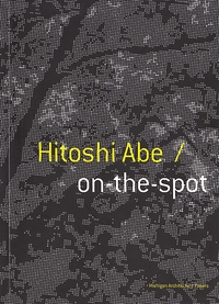 Hitoshi Abe: On-the-Spot
