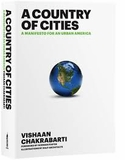 'Huffington Post' Names Vishaan Chakrabarti's Manifesto for Urban America, 'A Country of Cities,' Best of 2013
