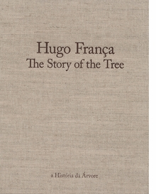 Hugo Fran�a: The Story of the Tree