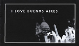 I Love Buenos Aires: Flip Book