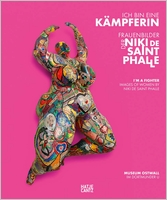 I'm a Fighter: Images of Women by Niki de Saint Phalle