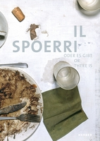 Il Spoerri: Or There Is