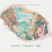 Ilya & Emilia Kabakov: Under the Snow