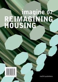 Imagine No. 07: Reimagining Housing