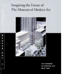 Imagining The Future Of The Museum Of Modern Art