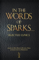 In The Words of Sparks...Selected Lyrics