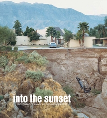 Into the Sunset: Photography's Image of the American West