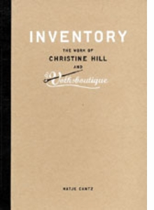 Inventory: The Work Of Christine Hill And Volksboutique