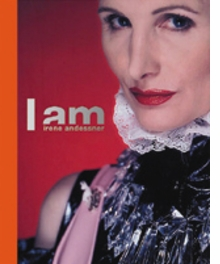 Irene Andessner: I Am