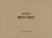 Ivan Sigal: White Road