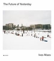 Ives Maes: The Future of Yesterday