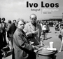 Ivo Loos: Photographer 1966-1975