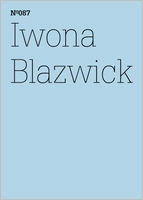 Iwona Blazwick: Show and Tell