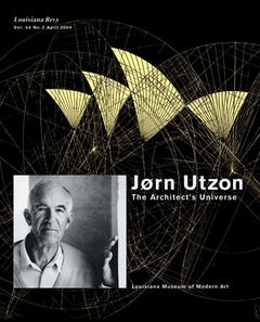 J�rn Utzon: The Architect's Universe