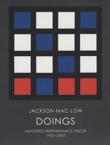 Jackson Mac Low: Doings