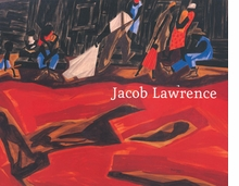 Jacob Lawrence: Moving Forward
