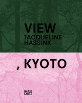 Jacqueline Hassink: View, Kyoto