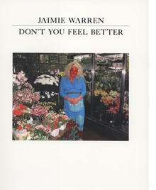 Jaimie Warren: Don't You Feel Better