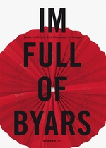 James Lee Byars: Im Full of Byars