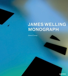 James Welling: Monograph
