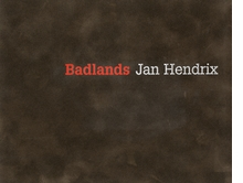Jan Hendrix: Badlands