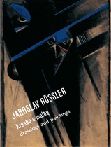 Jaroslav R�ssler: Drawing and Paintings