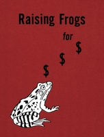 Jason Fulford: Raising Frogs for $ $ $