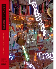 Jason Rhoades: Collector's Choice Vol. 9