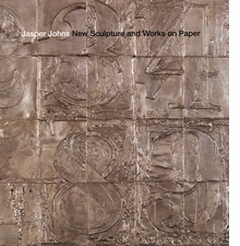 Jasper Johns: New Sculpture and Works on Paper