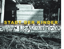 Jean-Paul Deridder: Stadt der Kinder, Berlin